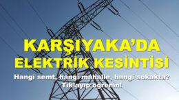 Karşıyaka'da Elektrik Kesintisi